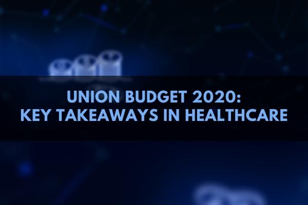 newUNION+BUDGET+2020_+KEY+TAKEAWAYS+IN+HEALTHCARE.jpg