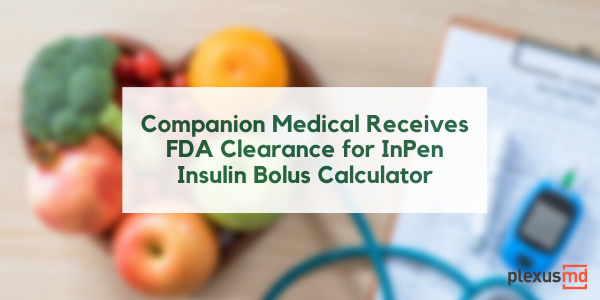 newCompanion+Medical+Receives+FDA+Clearance+for+InPen+Insulin+Bolus+Calculator.png