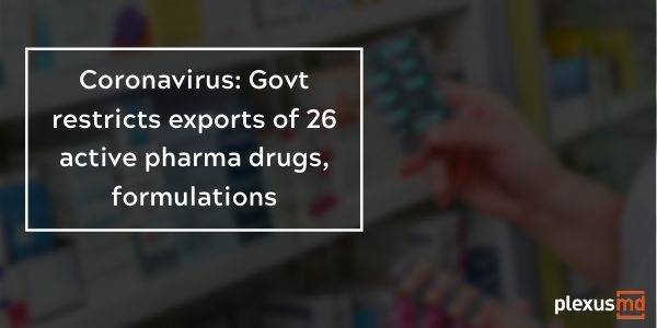 newGovt+restricts+exports+of+26+active+pharma+drugs%2C+formulations.jpg