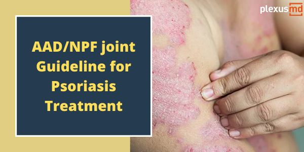 newAAD_NPF+joint+guideline+for+PSORIASIS+treatment.jpg