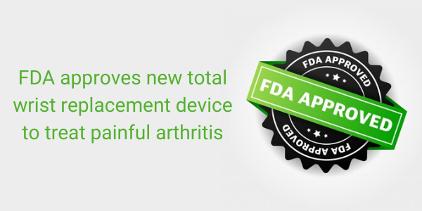 newFDA+approves+new+total+wrist+replacement+device+to+treat+painful+arthritis.png