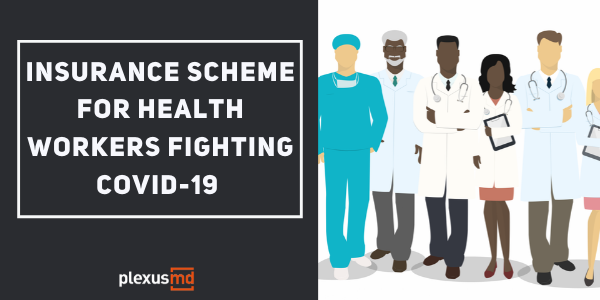 newInsurance+Scheme+For+Health+Workers+Fighting+COVID-19_+%281%29.png