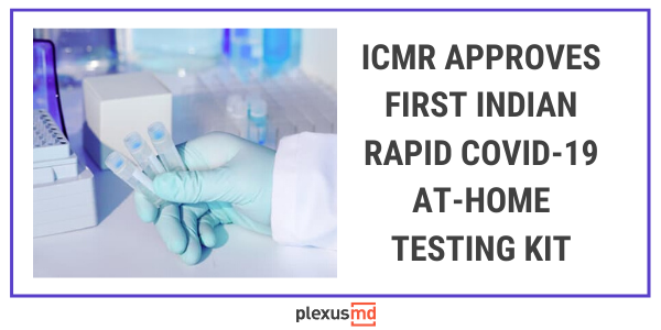 newICMR+Approves+First+Indian+Rapid+COVID-19+At-Home+Testing+Kit.png
