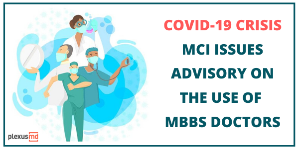 newMCI+Issues+Advisory+On+The+Use+Of+MBBS+Doctors.png