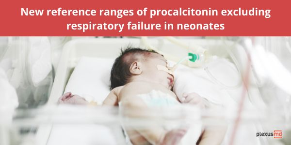 newNew+reference+ranges+of+procalcitonin+excluding+respiratory+failure+in+neonates.jpg