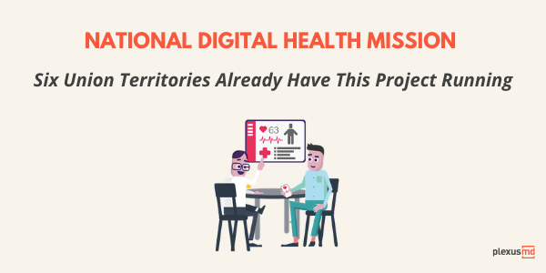 newNational+Digital+Health+Mission+Six+Union+Territories+Already+Have+This+Project+Running.png